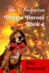 The Forgotten (Doggie Heroes book 4) by Rita Hestand