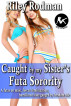 Caught by My Sister's Futa Sorority by Riley Rodman