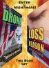 Drone -- Loss Of Reason -- Two Book Set by Miles A. Maxwell