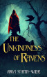 The Unkindness of Ravens by Abra Staffin-Wiebe