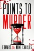 Points to Murder by Edward Charles