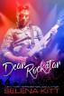 Dear Rockstar by Selena Kitt