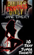 Adults Only Erotica, Vol. One: 10 Sexy Super Shorts by Jane Emery