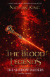The Blood Legends by Nathan King