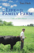 Life on the Family Farm by Tom Heck