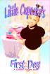 Little Cupcake's First Day by Nataisha T Hill