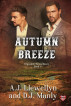 Autumn Breeze by A.J. Llewellyn & D.J. Manly
