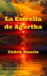 La Estrella de Agartha by Cedric Daurio