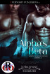 Alpha's Beta by Loralynne Summers