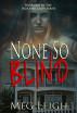 None So Blind by Meg Leigh