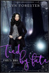 Tied By Fate by Lyn Forester