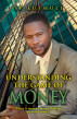 Understanding The Game Of Money by SP Luthuli