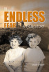 In Endless Fear: A True Story by Colin Crump