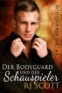 Der Bodyguard und der Schauspieler by RJ Scott