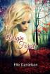 Virgin Forest by Elle Danielson