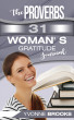 The Proverbs 31 Woman's Gratitude Journal by Yvonne Brooks