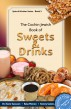 The Cochin Jewish Book Of Sweets And Drinks by Dr Essie Sassoon, Bala Menon, & Kenny Salem