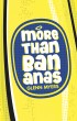 More than Bananas by Glenn Myers