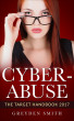 Cyber-Abuse: The Target Handbook 2017 by Greyden Smith