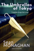 The Umbrellas of Tokyo by Sean Monaghan