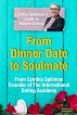 From Dinner Date to Soulmate – Cynthia Spillman's Guide to Mature Dating by Cynthia Spillman