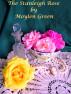 The Stanleigh Rose by Moylen Green