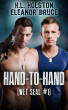 Hand-to-Hand (Wet SEAL #1) by H.L. Holston & Eleanor Bruce