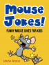 Mouse Jokes: Funny Mouse Jokes for Kids by Uncle Amon
