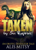 Taken by Six Raptors: Submitting to the Beasts by Alis Mitsy