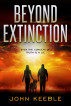 BEYOND EXTINCTION - Even the concept of truth is a lie by John Keeble
