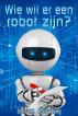 Wie wil er een robot zijn? by Scott Gordon