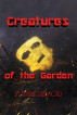 Creatures of the Garden by Charlie DeArmond