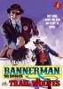 Bannerman The Enforcer 6: Trail Wolves by Kirk Hamilton