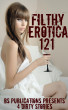 Filthy Erotica 121 - 4 Dirty Stories by BS Publications