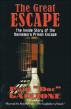"""The Great Escape: The Inside Story of the Dannemora Prison Escape by Paul """"Doc"""" Gaccione"""