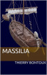 Massilia by Thierry Bontoux