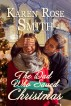 The Dad Who Saved Christmas by Karen Rose Smith