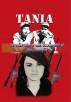 Tania, la guerrillera que acompañó al che Guevara by Marta Rojas