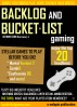 Backlog and Bucket List Gaming Issue 4 by Jason Jack