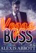 Vegas Boss by Alexis Abbott