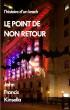 Le Point de Non Retour by John Francis Kinsella