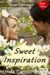 Sweet Inspiration by Linda Carroll-Bradd