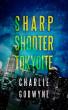 Sharp Shooter Tokyoite by Charlie Godwyne