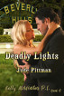 Deadly Lights by Jude Pittman