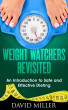 Weight Watchers - Revisited An Introduction to Safe and Effective Dieting by jon son, Sr