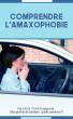 Comprendre l'amaxophobie by Karol Pignon