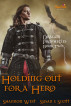 Holding Out For a Hero by Shannon West