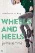 Wheels and Heels by Jaime Samms