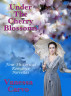 Under The Cherry Blossoms: Four Historical Romance Novellas by Vanessa Carvo