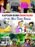 Captain Kuro From Mars and The Mad Doctor Returns by Nick Broadhurst